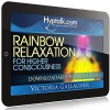 Rainbow Relaxation Hypnosis Session Video