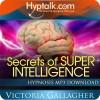 Secrets of Super Intelligence